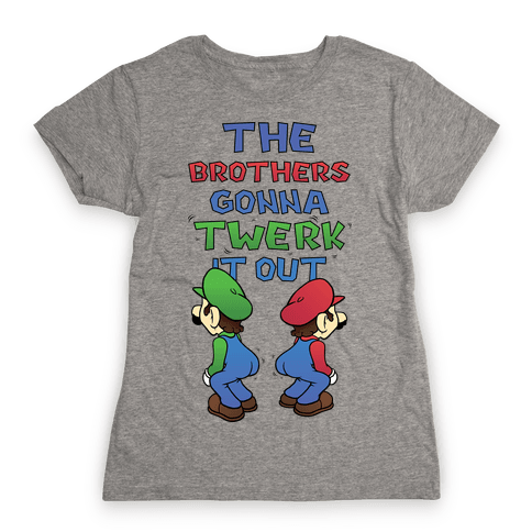 The Brothers Gonna Twerk It Out Womens T-Shirt