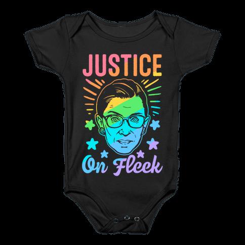 Justice On Fleek Baby Onesy