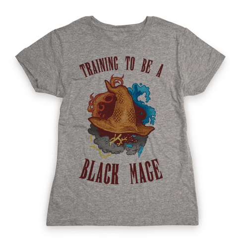 Training To Be A Black Mage Womens T-Shirt