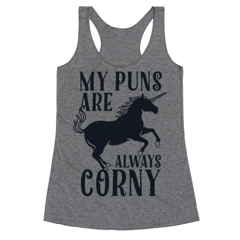 My Puns are Always Corny Racerback Tank Top