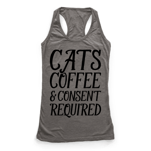 Cats Coffee And Consent Mandatory Racerback Tank Top