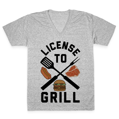 License To Grill V-Neck Tee Shirt