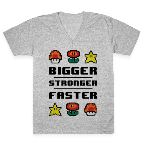 Bigger Stronger Faster V-Neck Tee Shirt