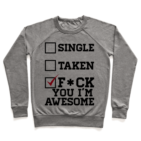 F*** You I'm Awesome! Pullover