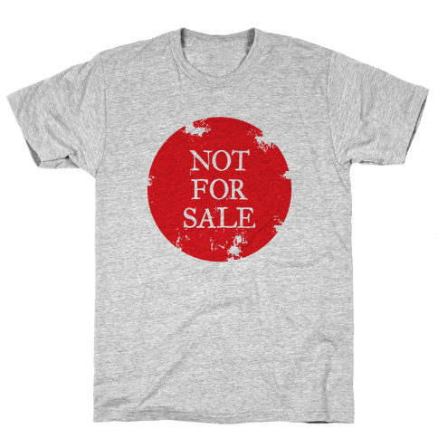 Not For Sale Mens T-Shirt