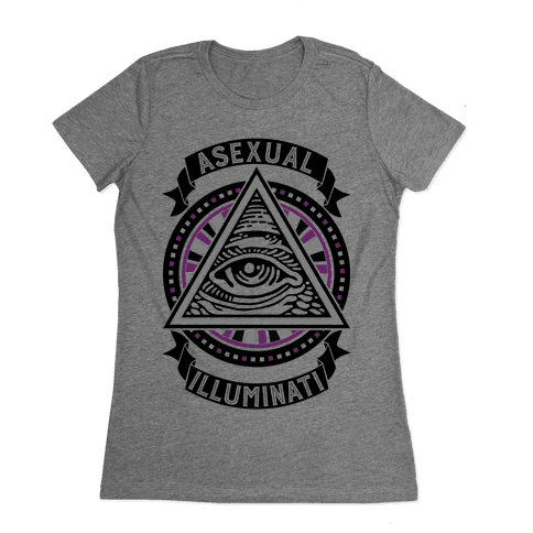 Asexual Illuminati Womens T-Shirt