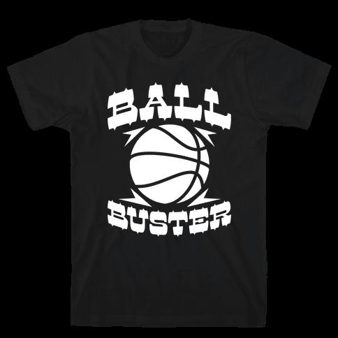 Ball Buster (Basketball) Mens T-Shirt