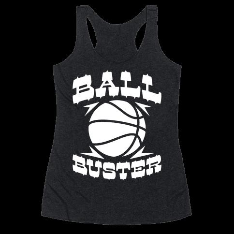 Ball Buster (Basketball) Racerback Tank Top
