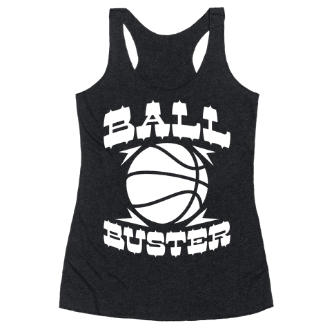Ball Buster (Basketball) Racerback Tank Top