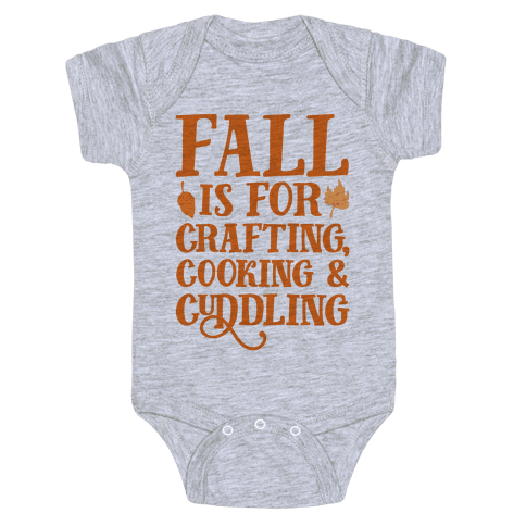 Fall Is For Crafting Cooking & Cuddling Baby Onesy