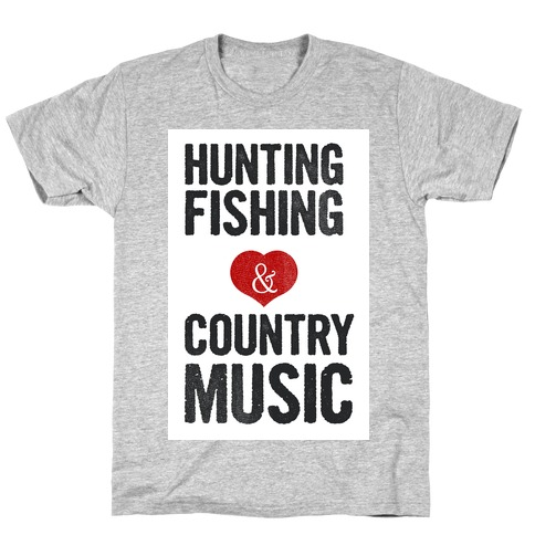 Hunting Fishing & Country Music (Womens) T-Shirt