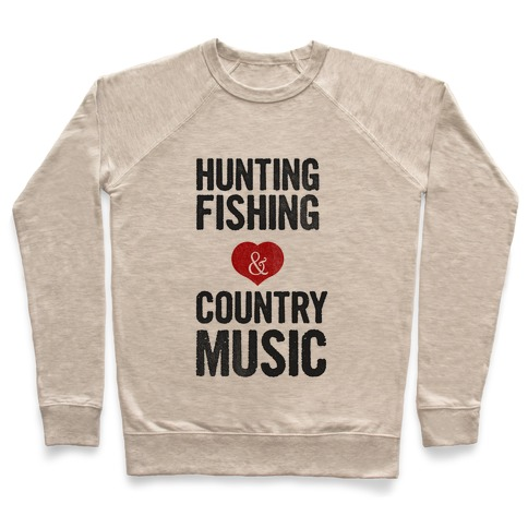 Hunting Fishing & Country Music (Womens) Pullover