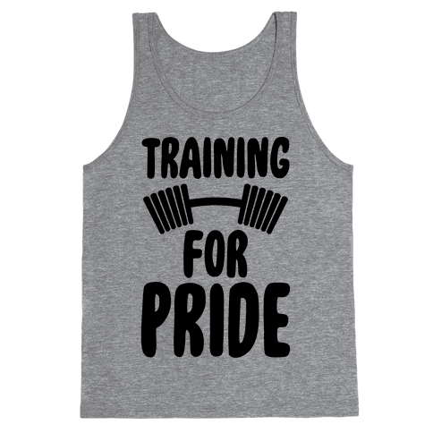 Training For Pride Tank Top