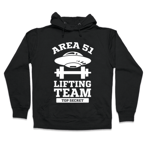 Area 51 Lifting Team Hooded Sweatshirt