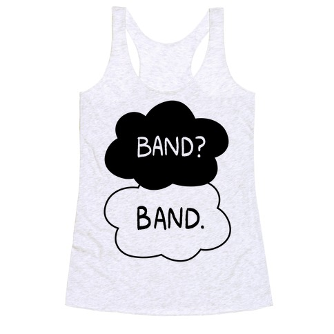 Band? Band. Racerback Tank Top