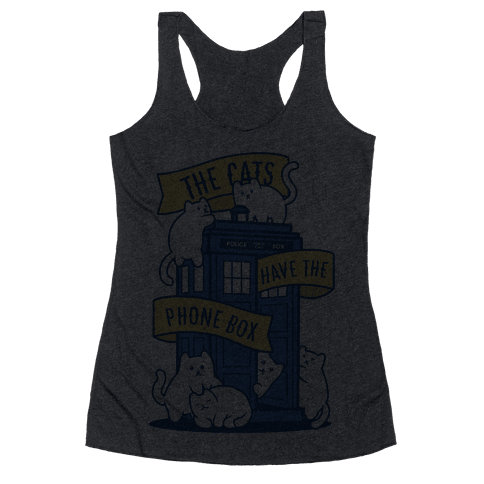 The Cats Have the Phone Box! Racerback Tank Top