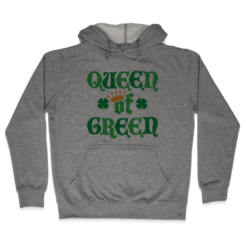 Queen Of Green Hooded Sweatshirt