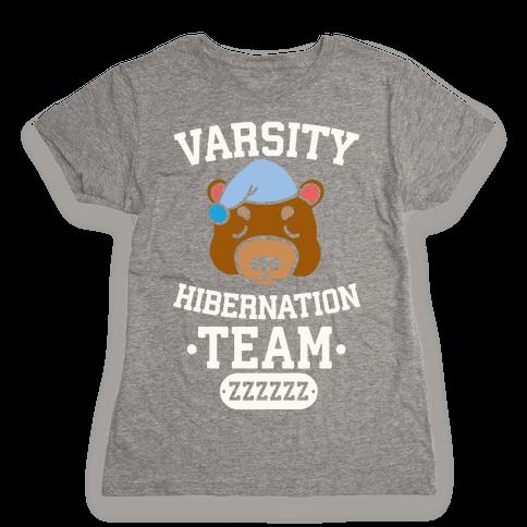Varsity Hibernation Team Womens T-Shirt