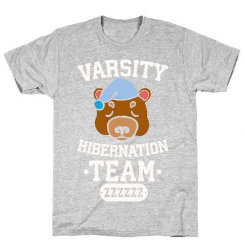 Varsity Hibernation Team Mens T-Shirt