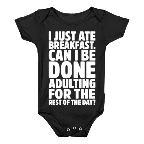 I Just Ate Breakfast Baby Onesy