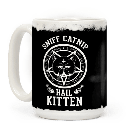 Sniff Catnip. Hail Kitten