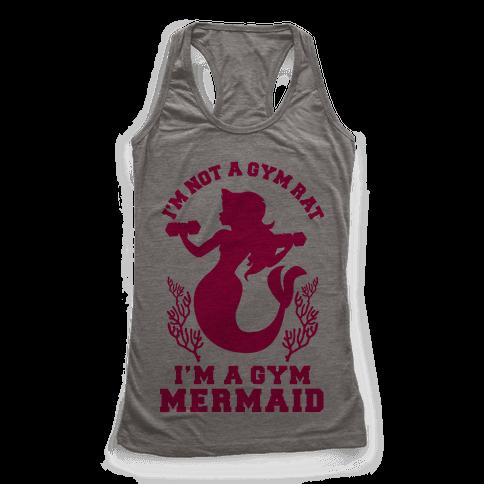 I'm Not a Gym Rat I'm a Gym Mermaid