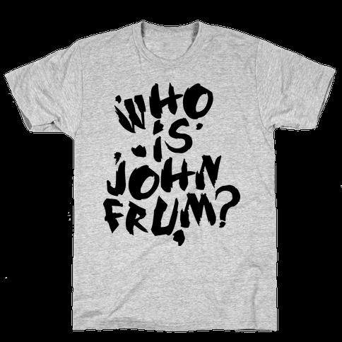 Who Is John Frum (Variant) Mens T-Shirt
