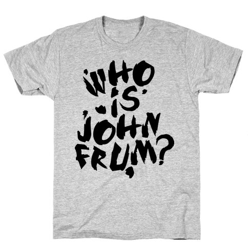 Who Is John Frum (Variant) Mens T-Shirt