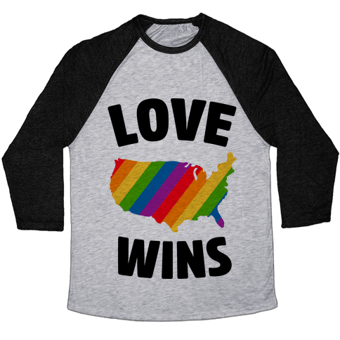 Love Wins Baseball Tee