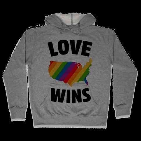 Love Wins Hooded Sweatshirt