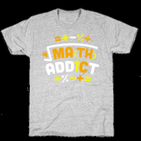 Math Addict  Mens T-Shirt