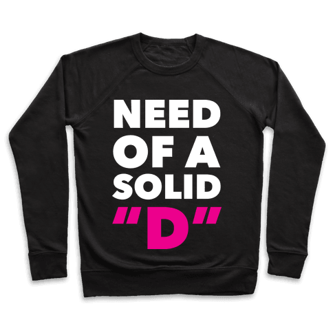 Need Of a Solid D