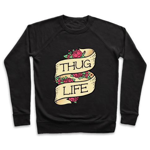 Thug Life Pullover
