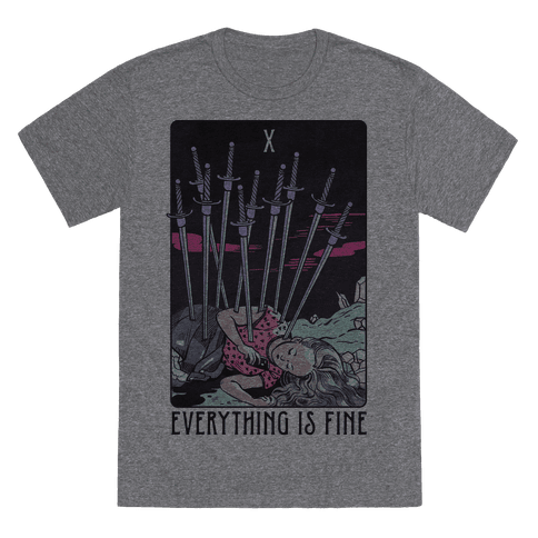 Ten Of Swords (Everything Is Fine) Mens T-Shirt