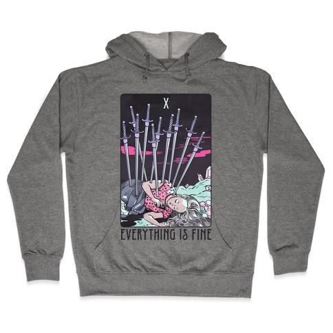 Ten Of Swords (Everything Is Fine) Hooded Sweatshirt