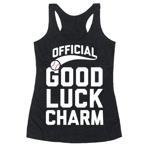 Baseball Good Luck Charm Racerback Tank Top