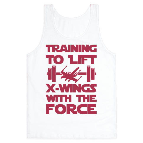 Training To Lift X-Wings With The Force Tank Top