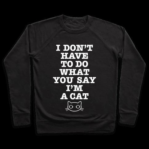 I'm A Cat Pullover