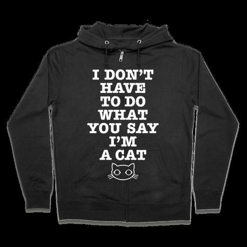 I'm A Cat Zip Hoodie