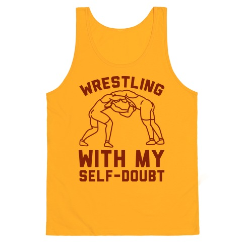 Wrestling With My Self-Doubt Tank Top