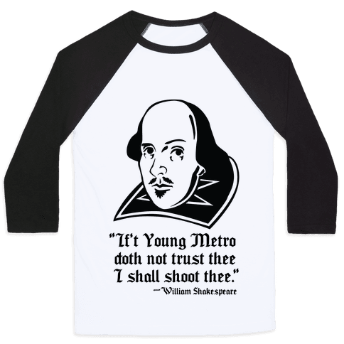 If Young Metro Shakespeare  Baseball Tee