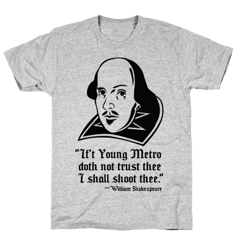 If Young Metro Shakespeare  Mens T-Shirt