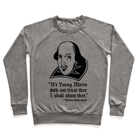 If Young Metro Shakespeare  Pullover