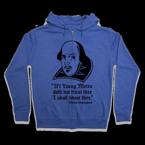 If Young Metro Shakespeare  Zip Hoodie