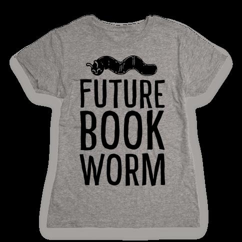 Future Book Worm Womens T-Shirt