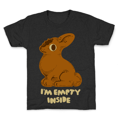 I'm Empty Inside Chocolate Easter Bunny Kids T-Shirt