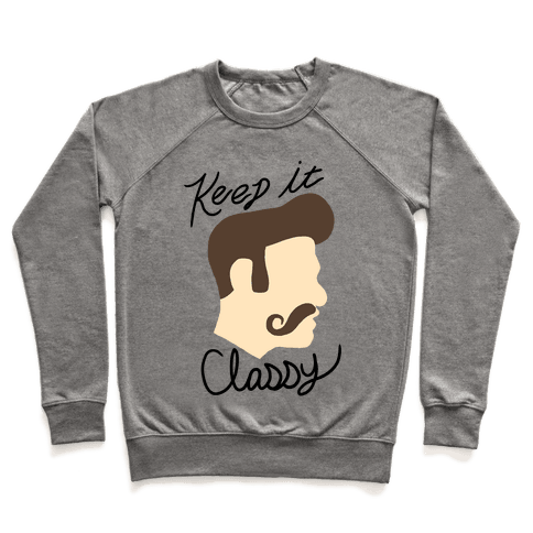 KEEP YOUR MUSTACHE CLASSY Pullover