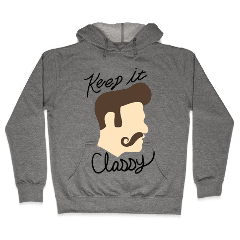 KEEP YOUR MUSTACHE CLASSY Hooded Sweatshirt