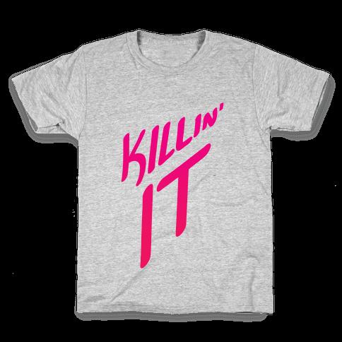 Killin' It Kids T-Shirt