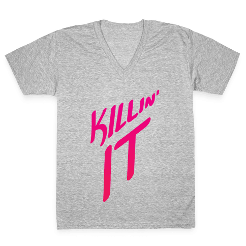 Killin' It V-Neck Tee Shirt